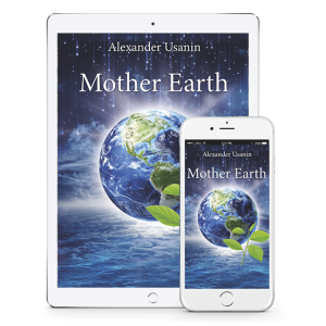 "Alexander Usanin's eBook ""Mother Earth. Vedic solution to environmental problems"""