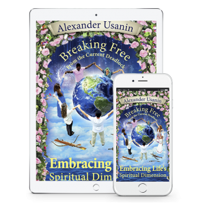 "Alexander Usanin's eBook ""The spiritual dimension of life. Breaking the Deadlock"""