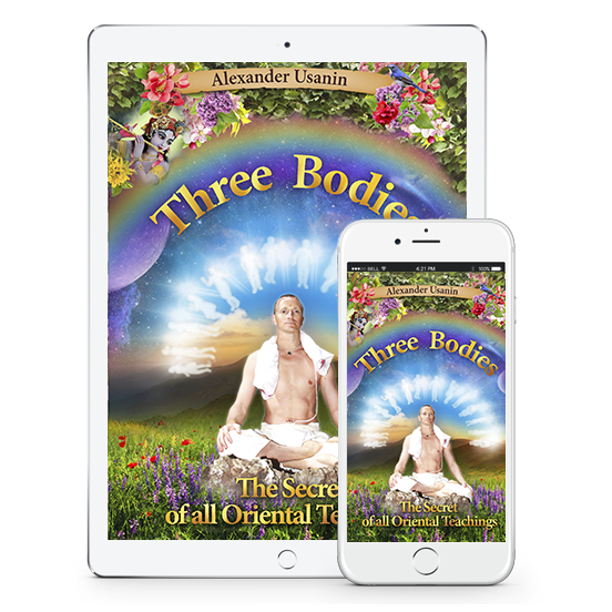 "Alexander Usanin's eBook ""Three bodies. The secret of all eastern teachings"""